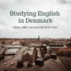 北欧デンマークに英語を勉強しに行くということ