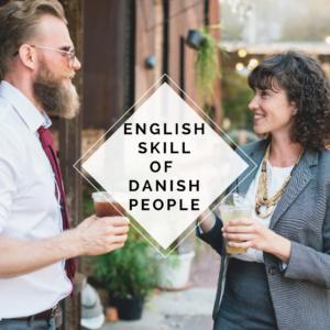 English skill of danish people