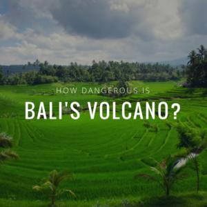 How dangerous is Bali's volcano?